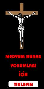 MEDYUM NUBAR YORUMLARI
